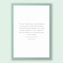 Load image into Gallery viewer, Dhani Harrison Quote, Dhani Harrison Poster, Dhani Harrison Print, Printable Poster, You can' t help being a musician because you've grow...