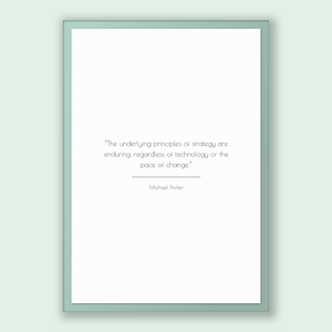 Michael Porter Quote, Michael Porter Poster, Michael Porter Print, Printable Poster, The underlying principles of strategy are enduring, ...