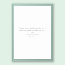Load image into Gallery viewer, Allen Ginsberg Quote, Allen Ginsberg Poster, Allen Ginsberg Print, Printable Poster, My own experience is that a certain kind of genius a...