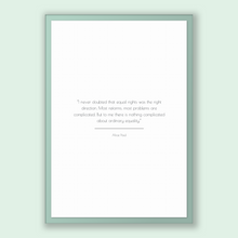 Load image into Gallery viewer, Alice Paul Quote, Alice Paul Poster, Alice Paul Print, Printable Poster, I never doubted that equal rights was the right direction. Most ...