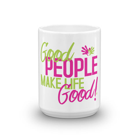 Good People Inspirational Graphic Coffee Mug from Make Life Good