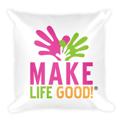 Make Life Good Color Logo Pillow