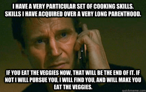 I have a very particular set of cooking skills.