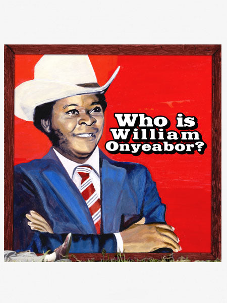 World Psychedelic Classics - William Onyeabor - 3xLP - RESTOCK
