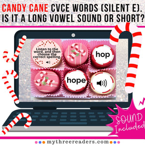 Candy Cane Practice CVCE words (silent e). Is it a long vowel sound or short?