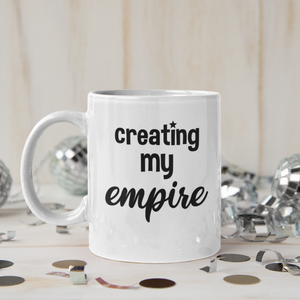 Creating My Empire Mug