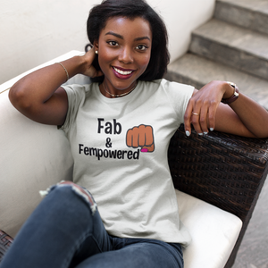 Fab and Fempowered 2 Tee