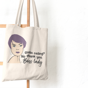 Glass Ceiling? No Thank You. #2 Tote Bag (Cotton Canvas)