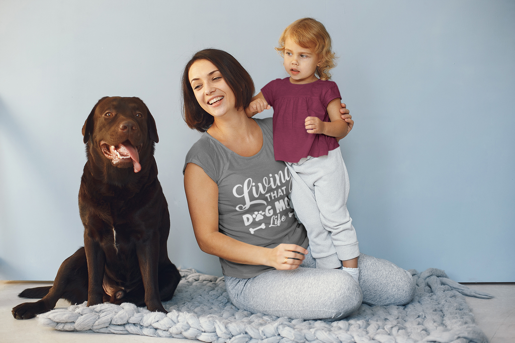 "Dog Mom ""Living That Dog Mom Life"" T-Shirt For Dog Moms"