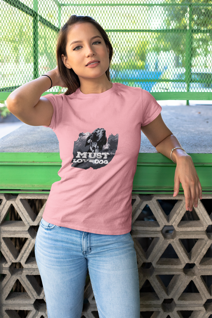 "Dog Mom ""Must Love Dog"" T-Shirt For Dog Moms"