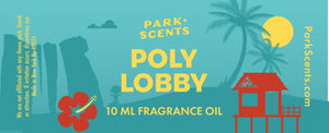 Poly Lobby Fragrance Oil