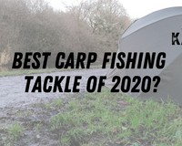 Best Carp Fishing Tackle of 2020?