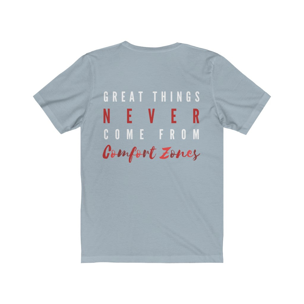 Men's Great Things Never Come From Comfort Zones Shirt
