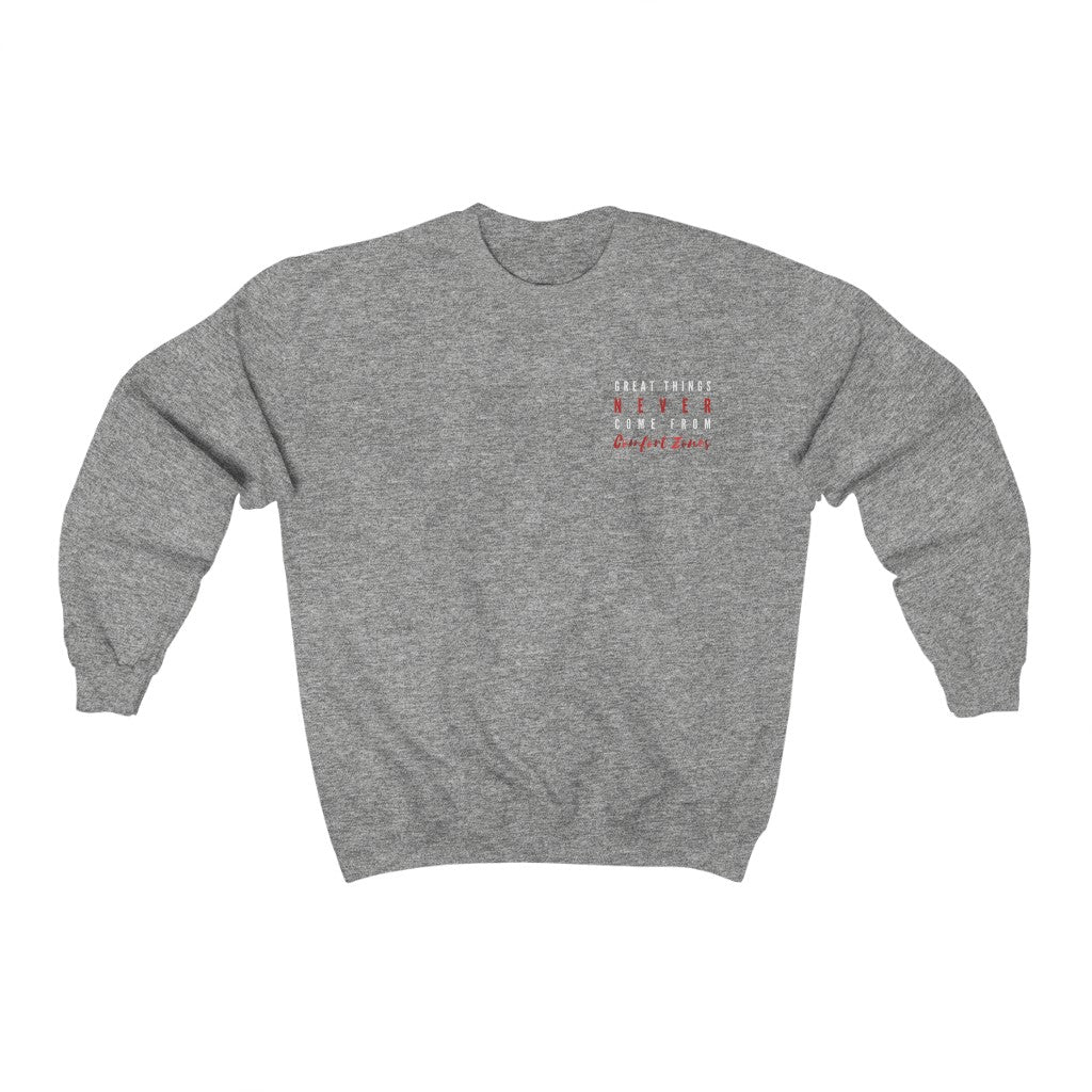 Women's Great Things Never Come From Comfort Zones Pullover Sweatshirt