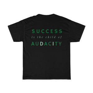 Men's Success Is The Child Of Audacity Shirt