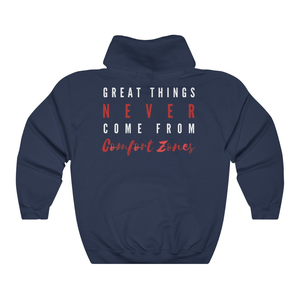 Women's Great Things Never Come From Comfort Zones Hoodie Sweatshirt