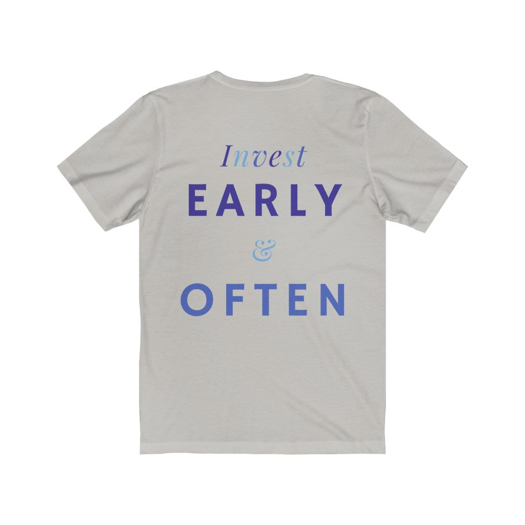 Women's Invest Early & Often Shirt