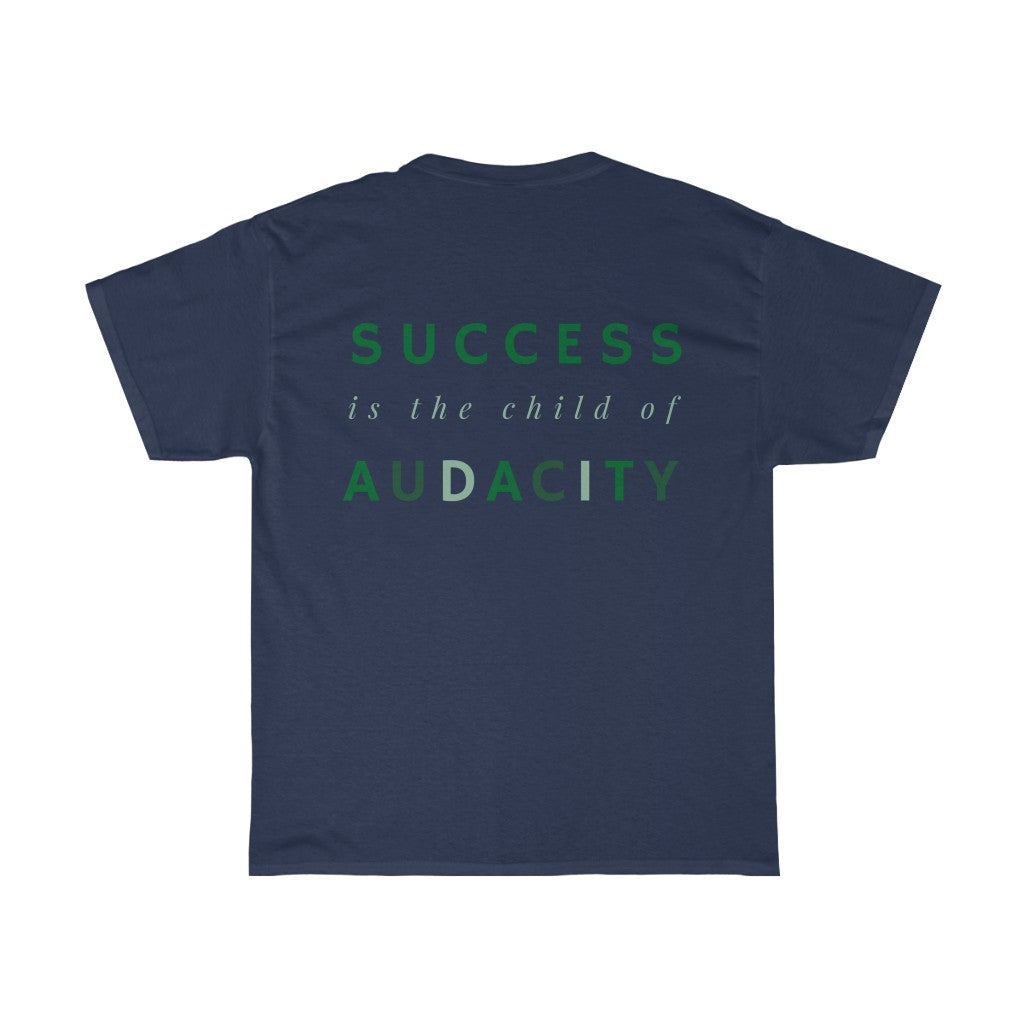 Women's Success Is The Child Of Audacity Shirt