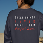 Load image into Gallery viewer, Women's Great Things Never Come From Comfort Zones Pullover Sweatshirt