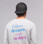 Load image into Gallery viewer, Men's Follow Dreams Not Orders Pullover Sweatshirt
