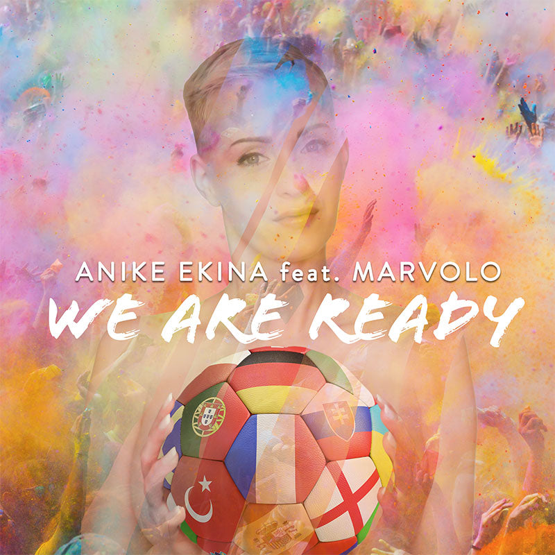 PRE ORDER Anike Ekina feat. Marvolo - We are ready ( MAXI CD ) - ( Maxi Single CD )