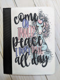 Come on Inner Peace Notebook Cover
