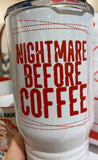 Nightmare Before Coffee - Travel Thermos