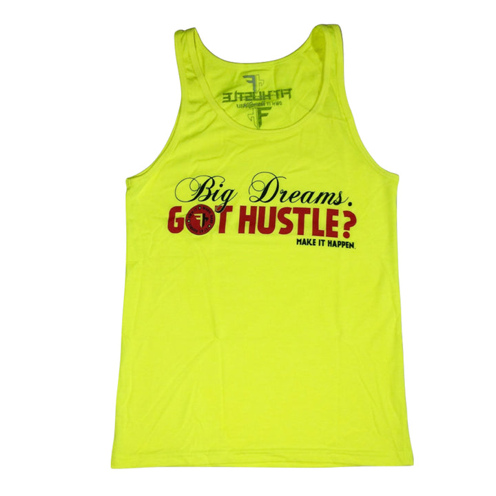 Big Dreams. Got Hustle? Unisex Tank Top