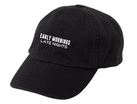 Early Mornings Late Nights - Standard Black/White Baseball Hat