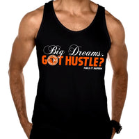Charcoal Black TriBlend (Tank)-Big Dreams. Got Hustle? MAKE IT HAPPEN.