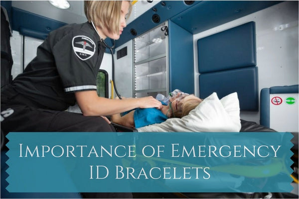 Importance of Emergency ID Bracelets