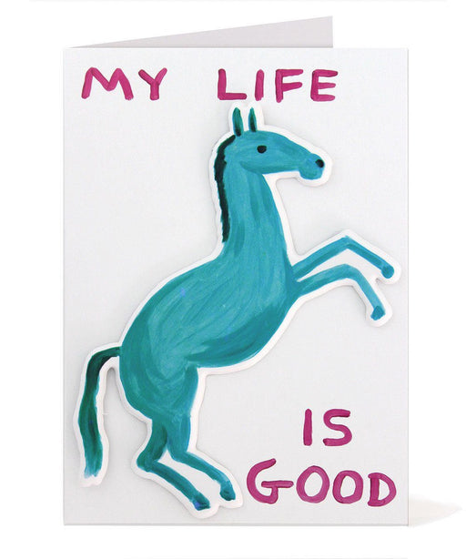 My Life is Good Puffy Sticker Card by David Shrigley