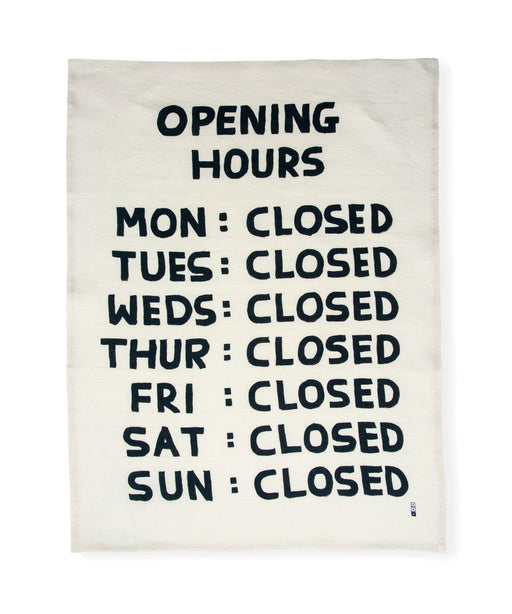 Opening Hours Tea Towel X David Shrigley