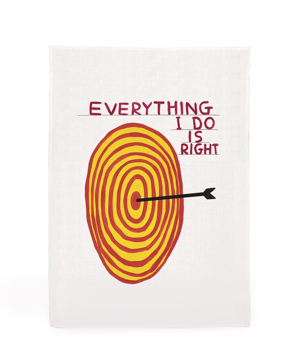 Everything I Do Is Right Tea Towel x David Shrigley Textiles Third Drawer Down Studio