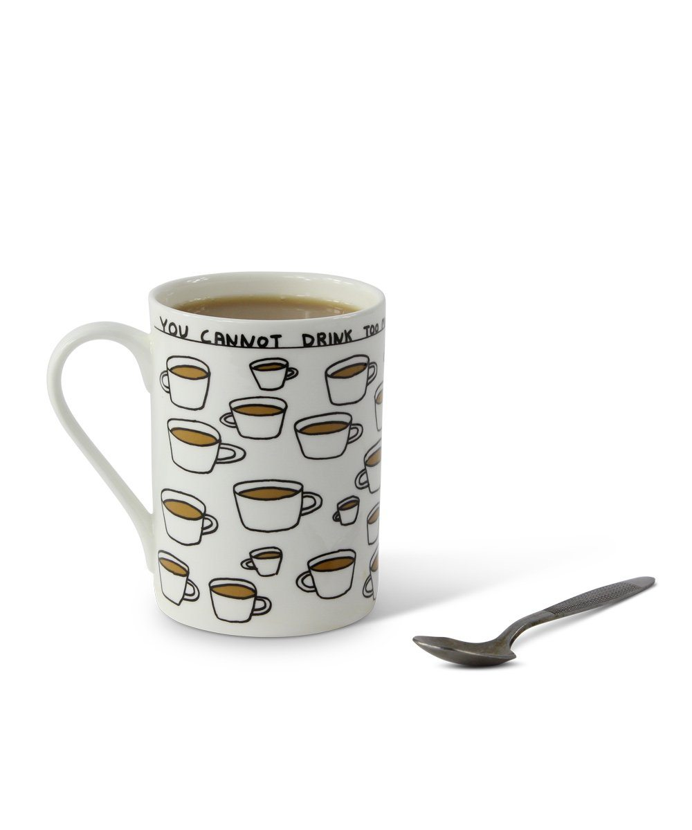 You Cannot Drink Too Much Tea Mug X David Shrigley