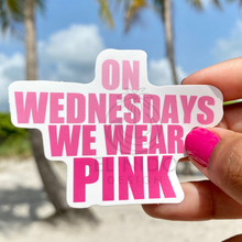 Load image into Gallery viewer, in Wednesday we Wear pink Sticker