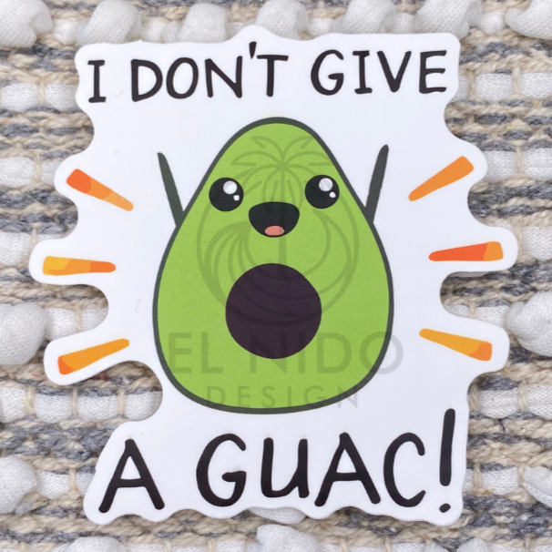 I don't Give a Guac Sticker