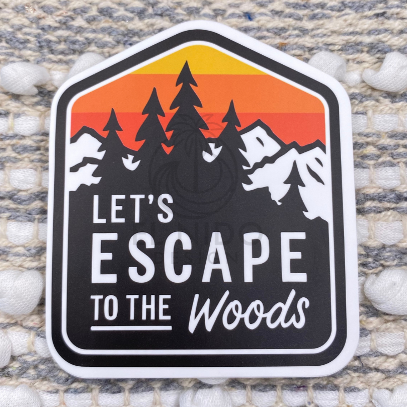 Let's Escape to the Woods Sticker