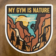 Load image into Gallery viewer, My Gym is Nature Sticker