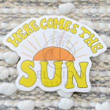 Load image into Gallery viewer, Here Come the Sun Sticker