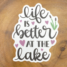Load image into Gallery viewer, Life is Better at the Lake Sticker