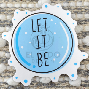 Let It Be Sticker