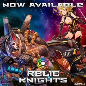 Relic Knights New Releases!