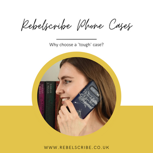 Why Choose a Rebelscribe Phone Case?