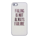Bracevor Quotes Design Aluminium PC back case for iPhone 5 5s - Failure