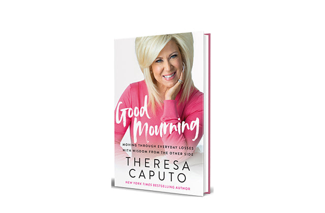 THERESA'S NEW BOOK, GOOD MOURNING, RELEASED TODAY