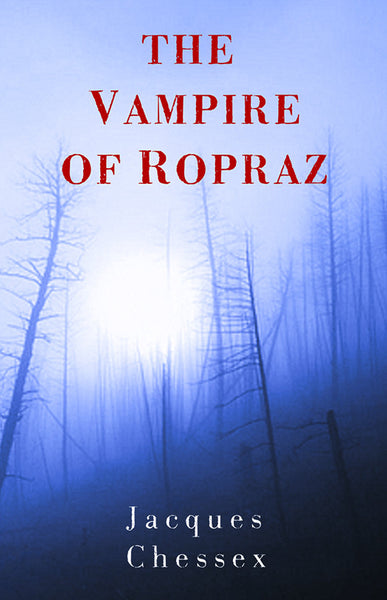 The Vampire of Ropraz