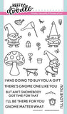 GNOME MATTER WHAT - HEFFY DOODLE STAMP SET with MATCHING DIES !  IMPORTED & NEW !