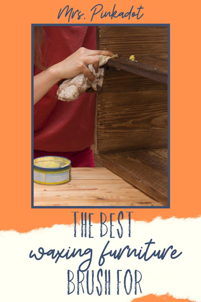 Best Brush for Waxing Furniture