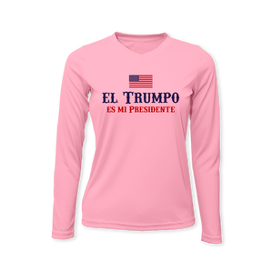 El Trumpo Es Mi Presidente - Performance Ladies Long Sleeve T-Shirt